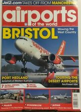 Airports of the World May June 2017 Bristol Wowing West Country FREE SHIPPING sb
