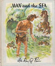 Man and the Sea HC by Dr Dan Q Posin 1963 Lyons and Carnahan FREE USA SHIP