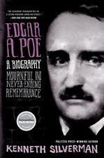 Edgar A. Poe: Mournful And Never-Ending Remembrance: By Kenneth Silverman