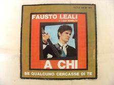 "DISCO VINILE 45 GIRI Fausto Leali e i suoi Novelty "" A chi"""