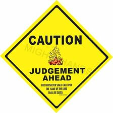 Caution JUDGEMENT AHEAD - metal sign, CHRISTIAN, MINISTRY, CHURCH SIGN, SIGNAGE