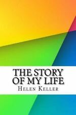 The Story of My Life by Helen Keller (2016, Paperback)