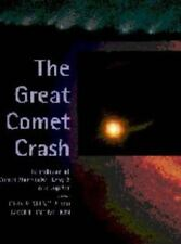 The Great Comet Crash: The Collision of Comet Shoemaker-Levy 9 and Jupiter