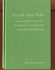 BEYOND CLINIC WALLS Psychiatric Outpatients #5 Tulipan Vintage HB 1974