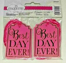 "New Party Favor Tags ~ Best Day Ever! ~ Pink ~ 25 pk with 12"" Ribbons ~ 2"" x 3"""