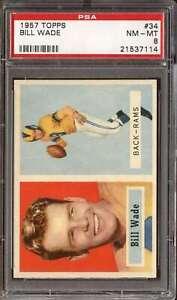 1957 TOPPS #34 BILL WADE PSA 8 LA RAMS  *DS9514
