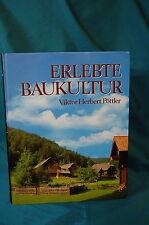 Erlebte Baukultur Viktor Herbert Pottler 1992