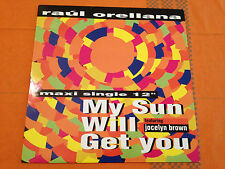 "RAUL ORELLANA feat Jocelyn Brown - My Sun Will Get You - 1992 12"" HOUSE - EXC+"