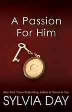 A Passion for Him-Sylvia Day-2013-Georgian novel #3-trade sized paperback.