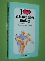 Ich liebe Männer über fünfzig - Helmut Kobusch Günter Magnus - Tomus Geb. (155)