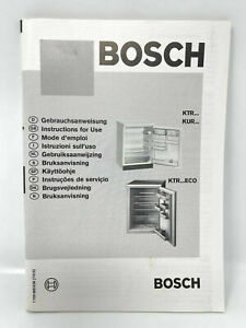 Bosch KTR KUR KTR ECO Series Fridge Refrigerator Instructions Guide Manual