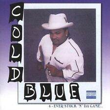 NEW - Cold Blue 4-Ever Stuck in the Game [Explicit] by Cold Blue