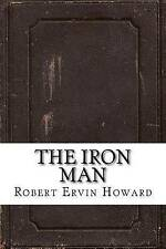 The Iron Man by Ervin Howard, Robert -Paperback