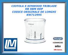 CIOTOLA X KENWOOD TRIBLADE HB HBM HDP KW712995 DE LONGHI ORIGINALE