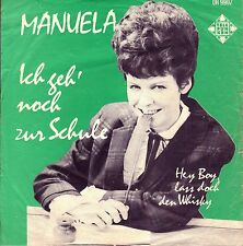 """7"""" Manuela – Ich geh' noch zur Schule / Hey Boy, laß doch...// Dutch 1964"""