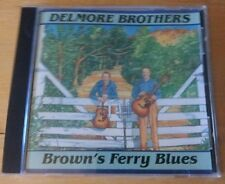 Delmore Brothers - Brown's Ferry Blues (CD)