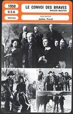 LE CONVOI DES BRAVES - Johnson,Dru,John Ford (Fiche Cinéma) 1950 - Wagon Master
