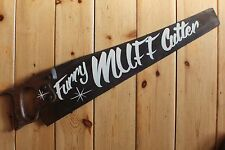 "Saucy Saw Sign ""Furry MUFF Cutter"" Plaque Barber Shop VW Man Cave"