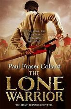 THE LONE WARRIOR - COLLARD, PAUL FRASER - NEW PAPERBACK BOOK
