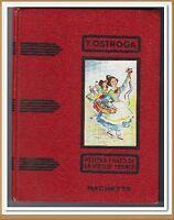 PETITES FILLES DE LA VIEILLE FRANCE par Yvonne Ostroga - 1956 - ill par J. Hives