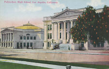 C839  1910  POSTCARD LOS ANGELES CA POLYTECHNIC HIGH SCHOOL