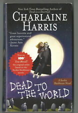 Dead to the World by Charlaine Harris A Sookie Stackhouse Novel