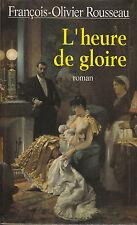 Livre l'heure de gloire F. O. Rousseau book