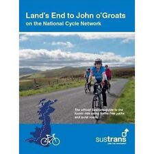 Land's End to John O'Groats: On the National Cycle Network : Official Sustrans Guide by Sustrans (Paperback, 2017)