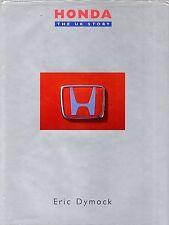 "ERIC DYMOCK - ""HONDA: THE UK STORY"" - MOTORING HISTORY - DOVE - HB/DW (1995)"