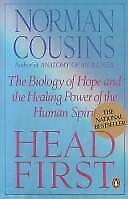 Head First : The Biology of Hope and the Healing Power of the Human Spirit