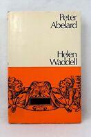 Peter Abelard A Novel by Helen Jane Waddell ex-library hardcover dust jacket