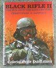 Black Rifle II - Bartocci - **BRAND NEW**