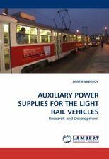 AUXILIARY POWER SUPPLIES FOR THE LIGHT         . VINNIKOV, DMITRI.#