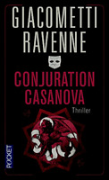 GIACOMETTI RAVENNE****NEUF*édition nouvelle 2017***CONJURATION CASANOVA