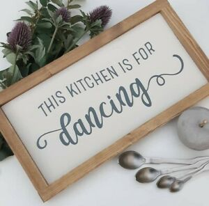 This Kitchen Is For Dancing Sign Handmade Framed Wall Home Decor Rustic Gift