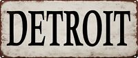 DETROIT Vintage Look Rustic Metal Sign Retro Man cave City State 5x12 SS26