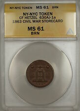 1863 Civil War Ny-Nyc Cf Hetzel Storecard Token 630Aj-1A Anacs Ms-61 Brown