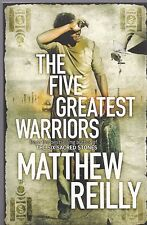 The Five Greatest Warriors by Matthew Reilly (Paperback) New Book