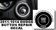 11-14 DODGE CHARGER JOURNEY IGNITION PUSH BUTTON START STOP REPAIR DECAL