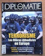 DIPLOMATIE N° 87 / TERRORISME LES FILIERES DJIHADISTES EN EUROPE - GEOPOLITIQUE