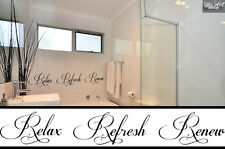 RELAX REFRESH RENEW  VINYL LETTERING SAYINGS WALL  DECAL  STICKER BATHROOM **