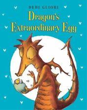 Dragon's Extraordinary Egg by Debi Gliori (2014, Picture Book)