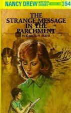 The Strange Message in the Parchment (Nancy Drew Mystery Stories, No 54) by Caro
