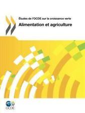 Études de l'Ocde Sur la Croissance Verte Alimentation et Agriculture by...