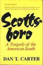 SCOTTSBORO, Dan Carter - 1931 AFRICAN AMERICAN TEENS ACCUSED OF RAPE IN ALABAMA