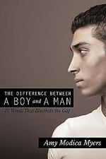 The Difference Between a Boy and a Man: 75 Words That Illustrate the Gap (Paperb