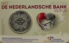 5 EURO PAYS-BAS 2014 UNC - 200EME ANNIVERSAIRE DE LA DE NEDERLANDSCHE BANK