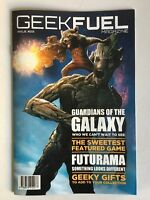 GEEK FUEL Magazine Guardians Of The Galaxy Cover Issue 22 Nov 2016 New! 15 pages