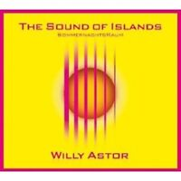 """WILLY ASTOR """"THE SOUND OF ISLANDS - ..."""" CD JAZZ NEW"""