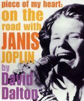 Piece of My Heart: On the Road with Janis Joplin (Modern Ico... by Dalton, David